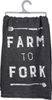 Farm to Fork Dish Towel