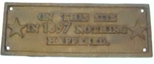 Rusty Historical Plaque 1897