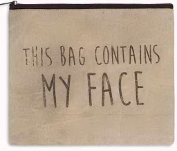 Bag Contains my Face