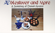 AE Bleskiver and More A Sampling of Danish Recipes