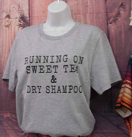 T-shirt Running on Sweet Tea & Dry Shampoo (Gray)